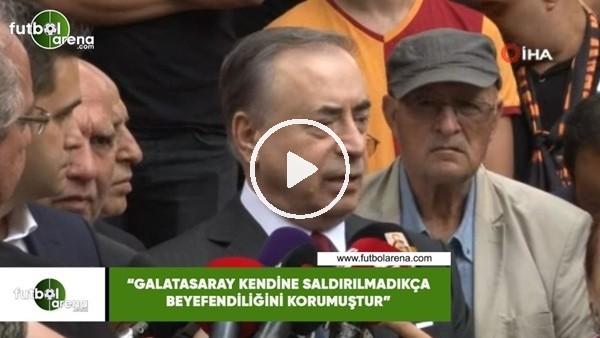 """Mustafa Cengiz: """"Galatasaray kendine saldırılmadıkça beyefendiliğini korumuştur"""""""