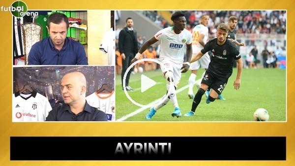 'Beşiktaş - Antalyaspor maçının kırılma anı ne?