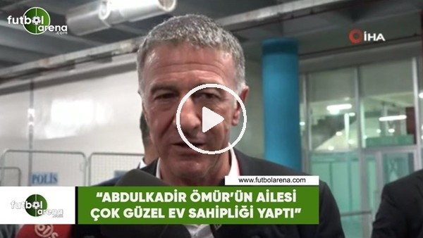 """'Ahmet Ağaoğlu: """"Abdulkadir Ömür'ün ailesi çok güzel bir ev sahipliği yaptı"""""""