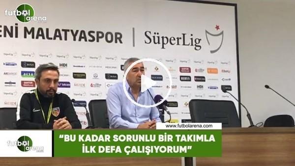 """'Samet Aybaba: """"Bu kadar sorunlu bir takımla ilk defa çalışıyorum"""""""