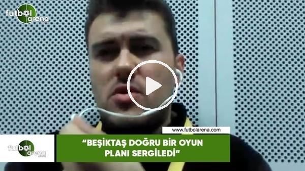 """Sinan Yılmaz: """"Beşiktaş doğru bir oyun planı sergiledi"""""""