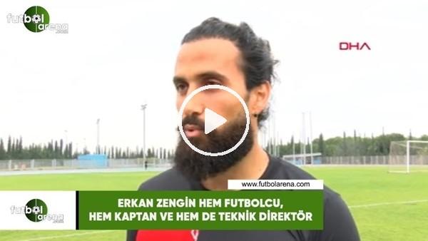 Erkan Zengin hem futbolcu, hem kaptan, hem de teknik direktör