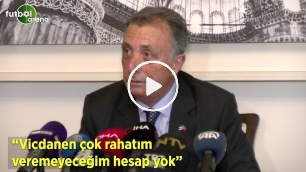 """'Ahmet Nur Çebi: """"Vicdanen çok rahayım veremeyeceğim hesap yok"""""""