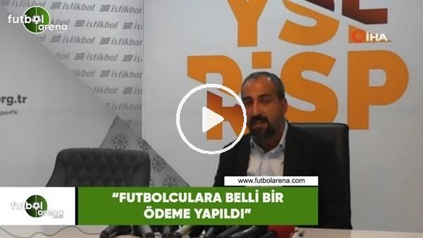 """'Mustafa Tokgöz: """"Futbolculara belli bir ödeme yapıldı"""""""