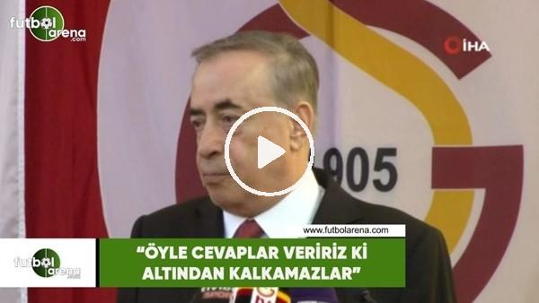 """'Mustafa Cengiz: """"Öyle cevaplar veririz ki altından kalkamazlar"""""""