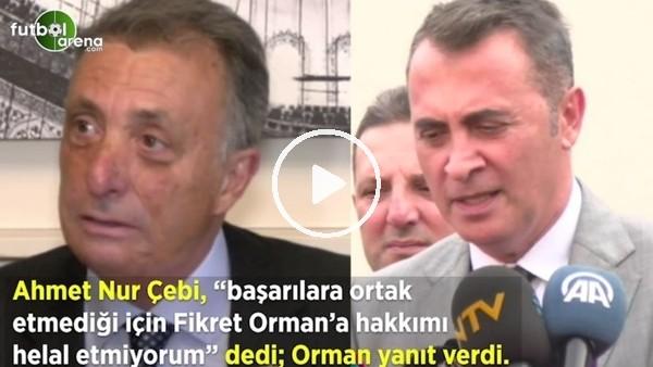 'Fikret Orman'dan Ahmet Nur  Çebi'nin sözlerine yanıt
