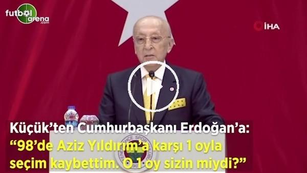 """Vefa Küçük'ten Cumhurbaşkanı Erdoğan'a: """"98'de Aziz Yıldırım'a 1 oyla kaybettim. O 1 ay sizn miydi?"""""""