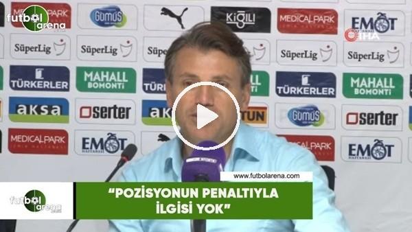 """'Tamer Tuna: """"Pozisyonun penaltıyla ilgisi yok"""""""