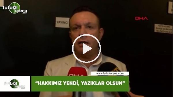 """'Ali Çetin: """"Hakkımız yendi, yazıklar olsun"""""""