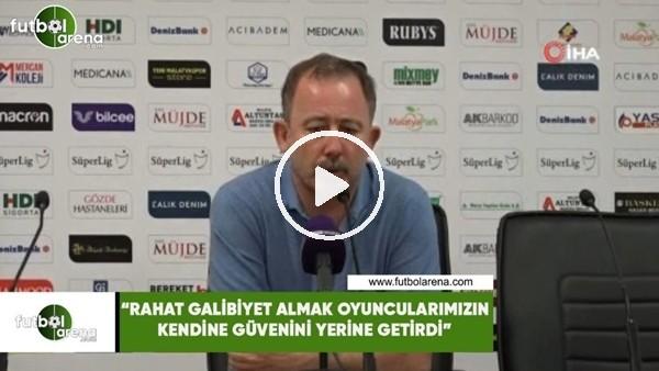"""Sergen Yalçın: """"Rahat galibiyet almak oyuncularımızın kendine güvenini yerine getirdi"""""""