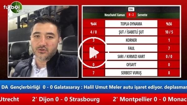 'Gençlerbirliği - Galatasaray maçının ilk yarısından notlar
