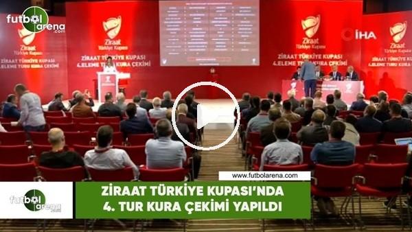 Ziraat Türkiye Kupası'nda 4. tur kura çekimi yapıldı