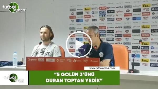 "'İsmail Kartal: ""5 golün 3'ünü duran toptan yedik"""
