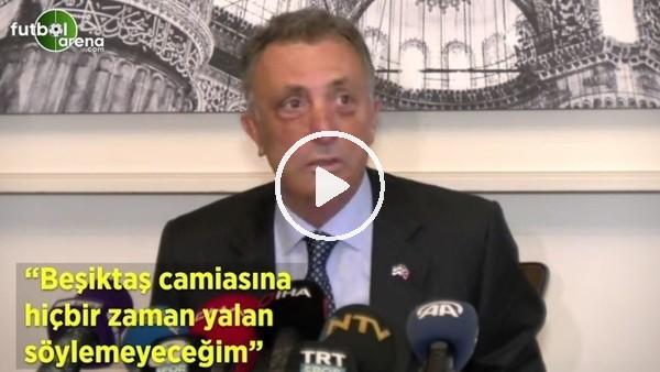 """'Ahmet Nur Çebi: """"Beşiktaş camiasına hiçbir zaman yalan söylemeyeceğim"""""""