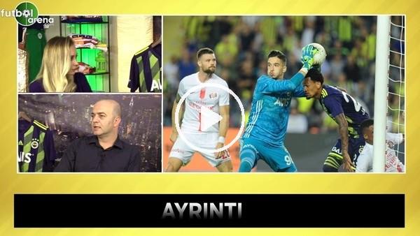'Fenerbahçe Neden Kaybetti? | Ersun Yanal'ın Kadro Seçimleri Hatalı mı? | Ayrıntı #13