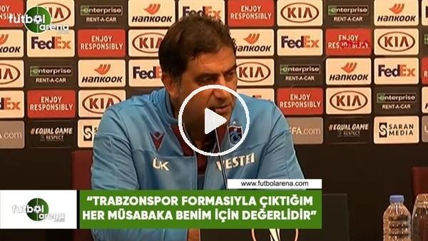 """'Ünal Karaman: """"Trabzonspor formasıyla çıktığım her müsabaka benim içim değerlidir"""""""