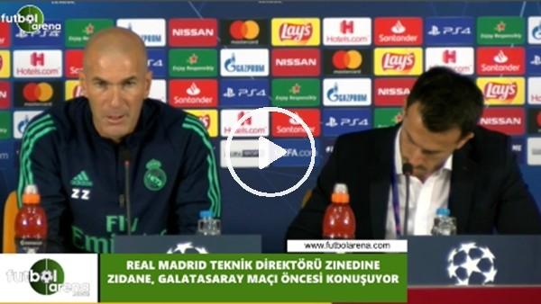 """Zidane: """"Galatasaray maçına iyi hazırlandık ve kazanmak istiyoruz"""""""