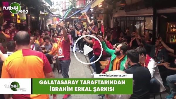 'Galatasaray taraftarından İbrahim Erkal şarkısı