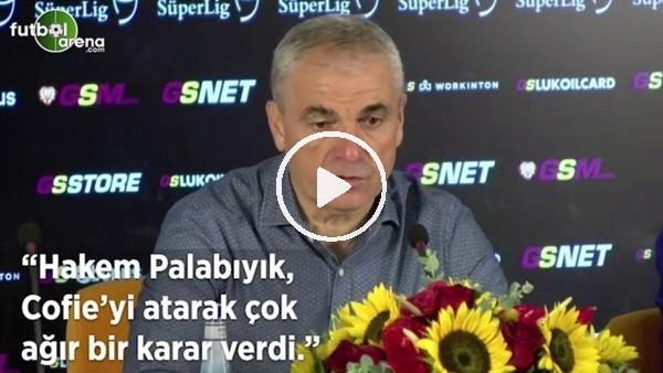 """'Rıza Çalımbay: """"Hakem Ali Palabıyık, Cofie'yi atarak çok ağır bir karar verdi"""""""