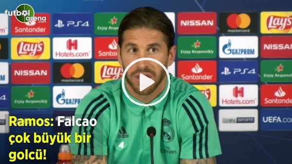 """'Ramos: """"Falcao büyük bir golcü"""""""