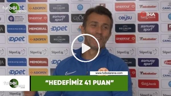 """Bülent Korkmaz: """"Hedefimiz 41 puan"""""""