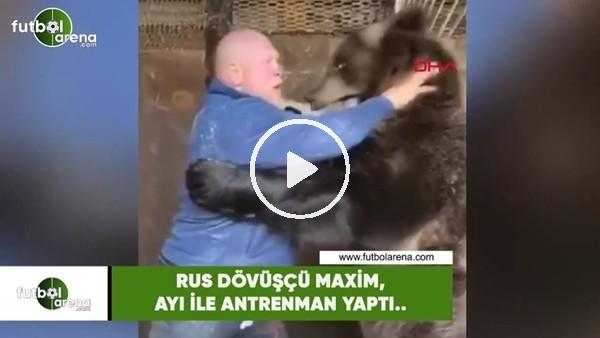 Rus dövüştü Maxim, ayı ile antrenman yaptı..