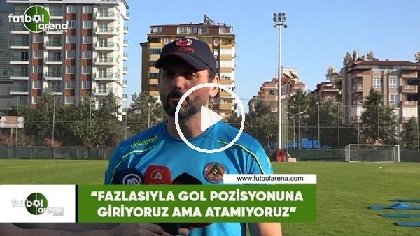 """'Erol Bulut: """"Fazlasıyla gol pozisyonuna giriyoruz ama atamıyoruz"""""""