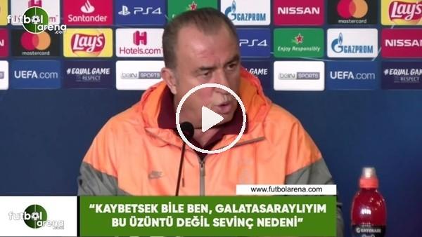 """Fatih Terim: """"Kaybetsek bile ben, Galatasaraylıyım üzüntü değil sevinç nedeni"""""""