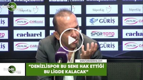 """'Mehmet Özdilek: """"Denizlispor bu sene hak ettiği bu ligde kalacak"""""""