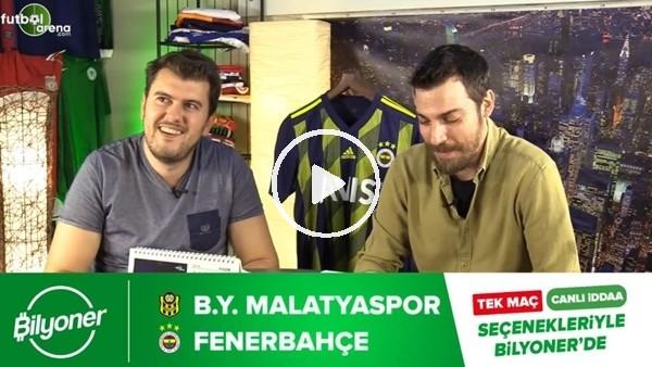 'Yeni Malatyaspor - Fenerbahçe maçının heyecanı Bilyoner'de!