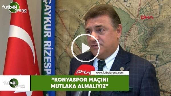 """'Hasan Kartal: """"Konyaspor maçını mutlaka almalıyız"""""""