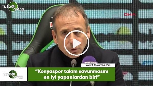 """'Abdullah Avcı: """"Konyaspor takım savunmasını en iyi yapanlardan biri"""""""