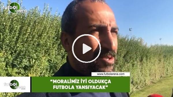 """'Mustafa Tokgöz: """"Moralimiz iyi oldukça futbola yansıyacak"""""""