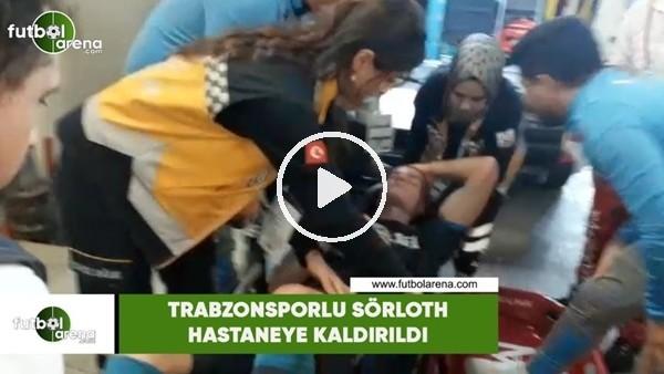 'Trabzonsporlu Alexander Sörloth ambulansla hastaneye kaldırıldı