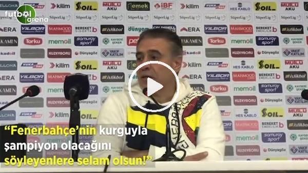 """Ersun Yanal: """"Fenerbahçe'nin kurguyla şampiyon olacağını söyleyenlere selam olsun"""""""