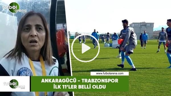 'Trabzonspor'da Ankaragücü maçı öncesi son gelişmeler