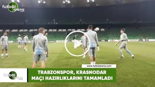 'Trabzonspor, Krasnodar maçı hazırlıklarını tamamladı