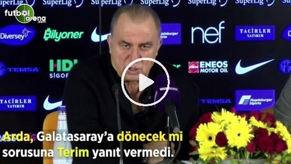 """'Fatih Terim, """"Arda, Galatasaray'a dönecek mi?"""" sorusuna yanıt vermedi"""
