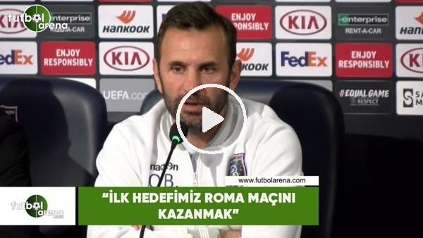 """'Okan Buruk: """"İlk hedefimiz Roma maçını kazanmak"""""""