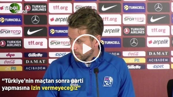 """'Arnason: """"Türkiye'nin maçtan sonra parti yapmasına izin vermeyeceğiz"""""""