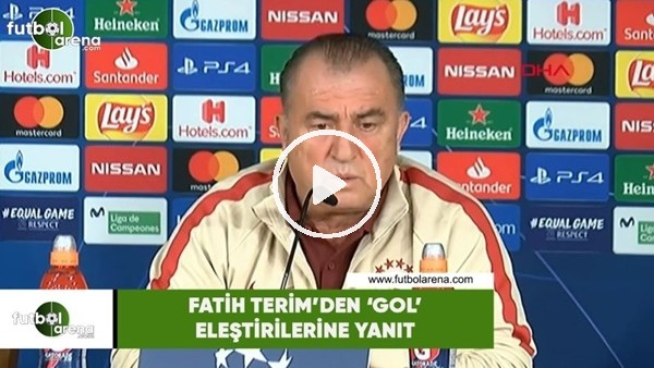 Fatih Terim'den 'gol' eleştirilerine yanıt