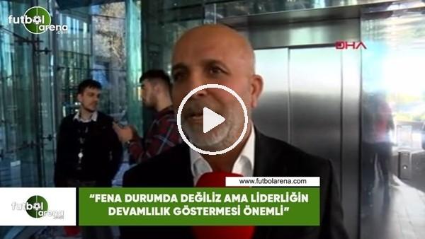 """'Hasan Çavuşoğlu: """"Fena durumda değiliz ama liderliğin devamlılık göstermesi önemli"""""""