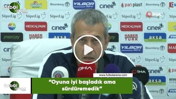 """'Kemal Özdeş: """"Oyuna iyi başladık ama sürdüremedik"""""""