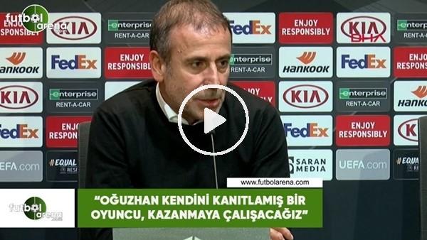 """Abdullah Avcı: """"Oğuzhan kendini kanıtlamış bir futbolcu, kazanmaya çalışacağız"""""""