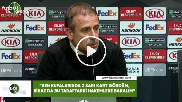 """Abdullah Avcı: """"Ben Avrupa kupalarında 2 sarı kart gördüm. Biraz da bu taraftaki hakemlere bakalım"""""""