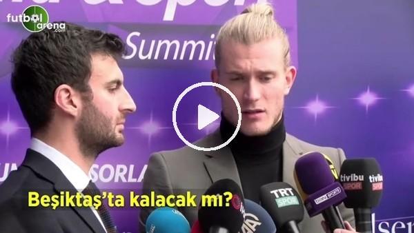'Loris Karius, Beşiktaş'ta kalacak mı?