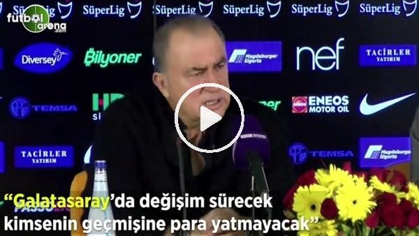 """'Fatih Terim: """"Galatasaray'da değişim sürecek kimsenin geçmişine para yatmayacak"""""""