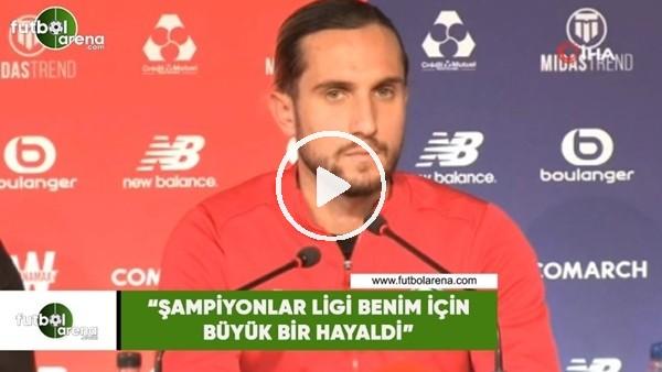 """'Yusuf Yazıcı: """"Şampiyonlar Ligi benim için büyük bir hayaldi"""""""