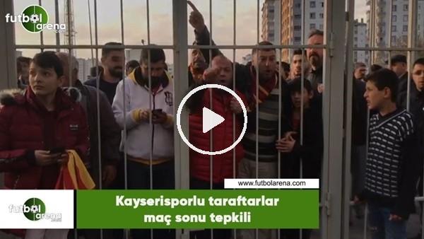Kayserisporlu taraftarlar maç sonu tepkili
