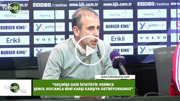 """Abdullah Avcı: """"Geçmişe dair istatistik verince Şenol hocamla beni karşı karşıya getiriyorsunuz"""""""